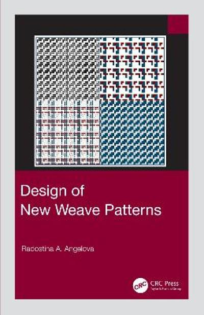 Design of New Weave Patterns - Radostina A. Angelova