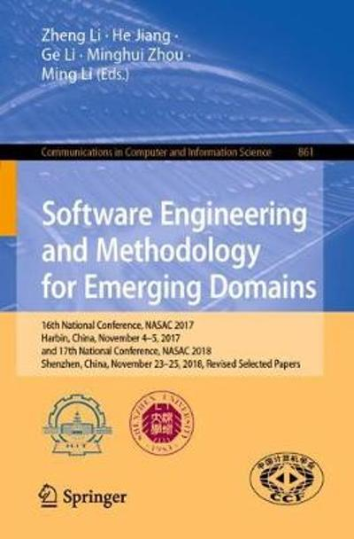 Software Engineering and Methodology for Emerging Domains - Zheng Li