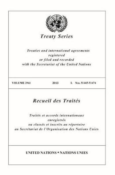 Treaty Series 2961 (English/French Edition) - United Nations Office of Legal Affairs