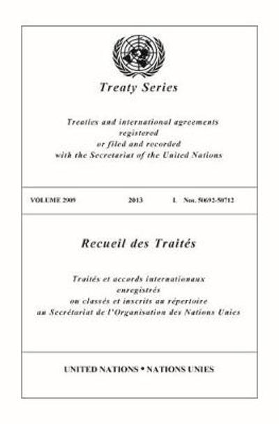 Treaty Series 2909 (English/French Edition) - United Nations Office of Legal Affairs