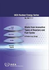 Waste from Innovative Types of Reactors and Fuel Cycles - IAEA
