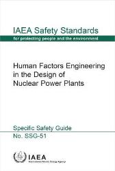 Human Factors Engineering in the Design of Nuclear Power Plants - IAEA