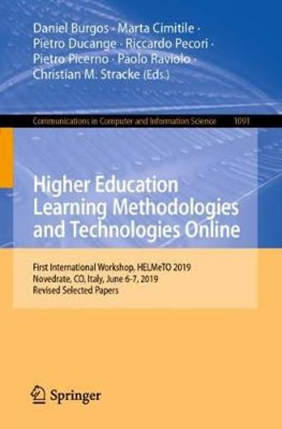 Higher Education Learning Methodologies and Technologies Online - Daniel Burgos