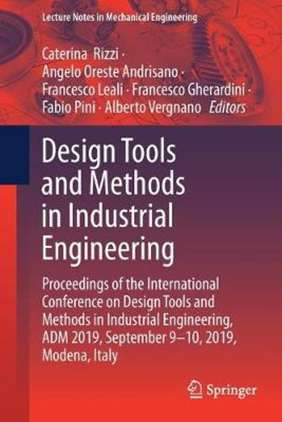 Design Tools and Methods in Industrial Engineering - Caterina Rizzi