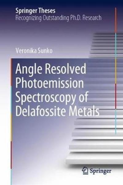 Angle Resolved Photoemission Spectroscopy of Delafossite Metals - Veronika Sunko