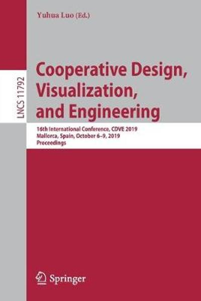 Cooperative Design, Visualization, and Engineering - Yuhua Luo