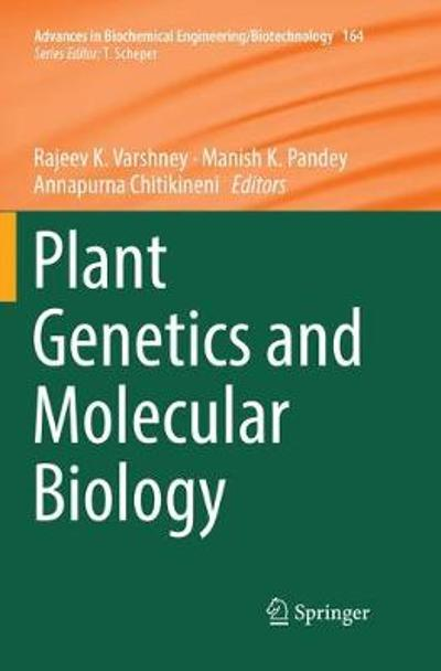 Plant Genetics and Molecular Biology - Rajeev K. Varshney