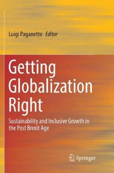 Getting Globalization Right - Luigi Paganetto