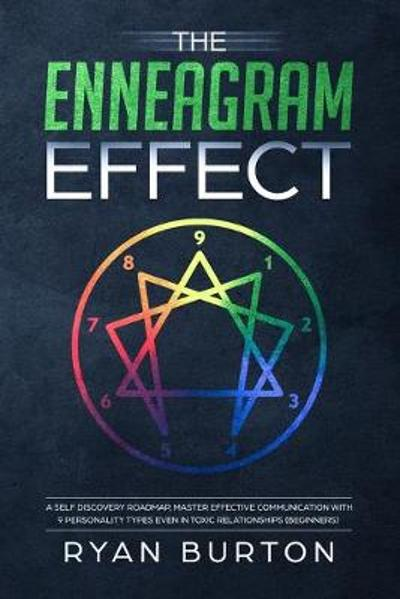 The Enneagram Effect - Ryan Burton
