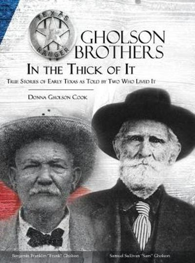 Gholson Brothers in The Thick of It - Donna Gholson Cook