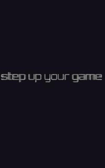 step up your game writing jounal - Sir Michael Huhn