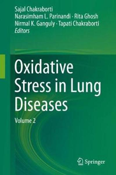 Oxidative Stress in Lung Diseases - Sajal Chakraborti