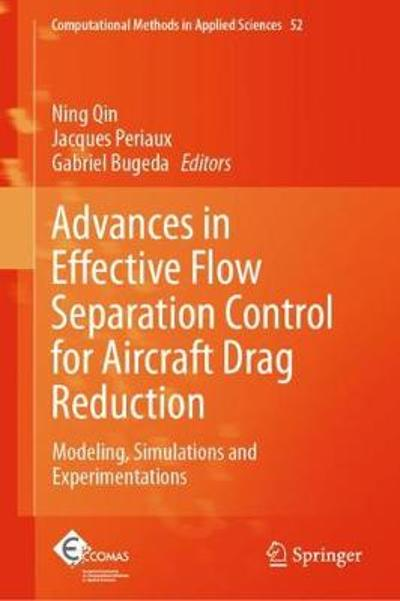 Advances in Effective Flow Separation Control for Aircraft Drag Reduction - Ning Qin
