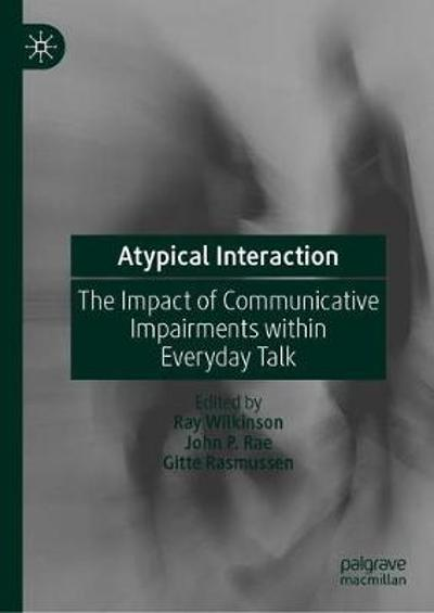 Atypical Interaction - Ray Wilkinson