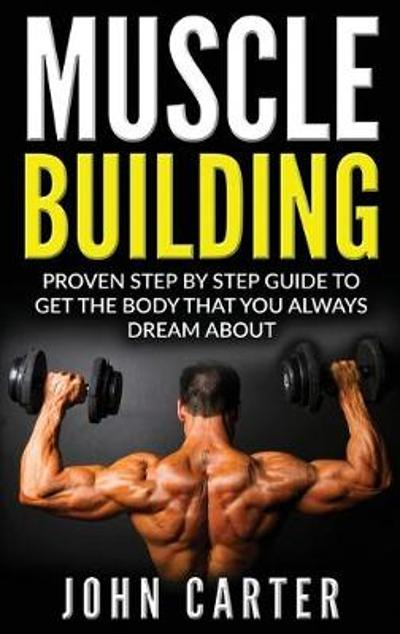 Muscle Building - John Carter