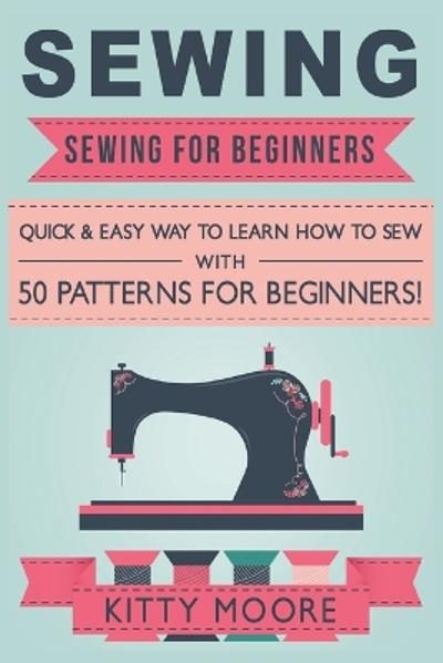 Sewing (5th Edition) - Kitty Moore