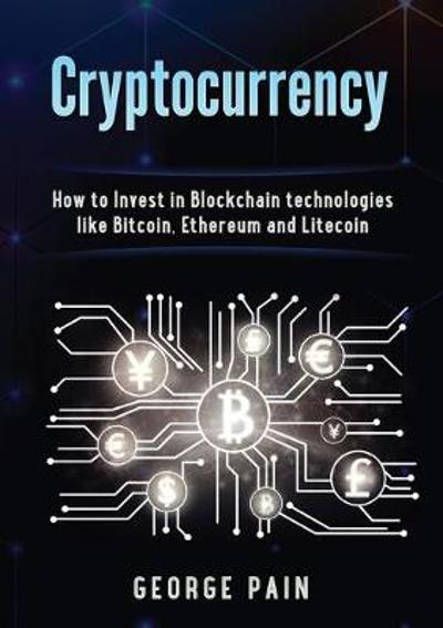 Cryptocurrency - George Pain