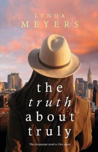 The Truth About Truly - Lynda Meyers