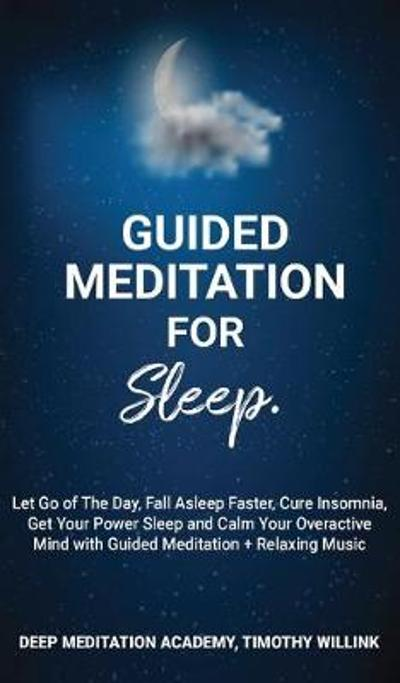 Guided Meditation for Sleep - Willink Timothy