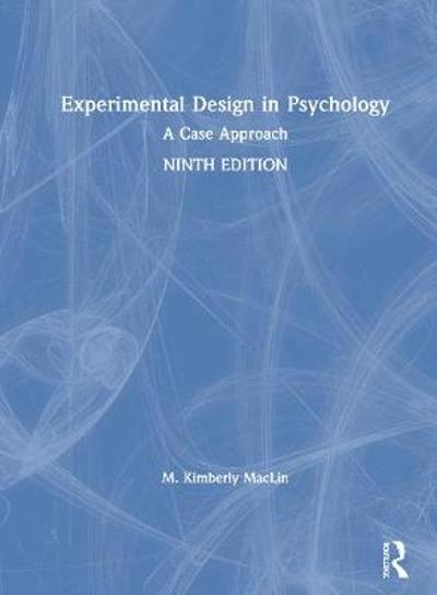 Experimental Psychology - M. Kimberly MacLin