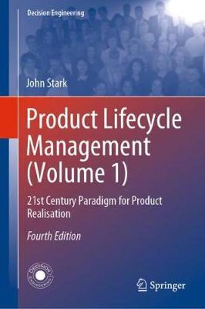 Product Lifecycle Management (Volume 1) - John Stark
