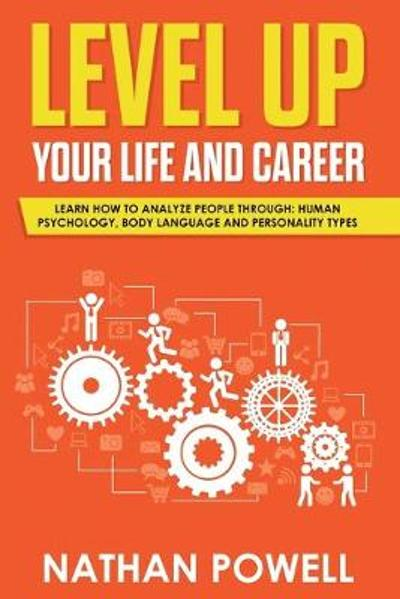 Level Up Your Life and Career - Nathan Powell