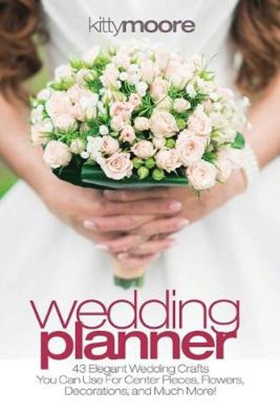 Wedding Planner (3rd Edition) - Kitty Moore