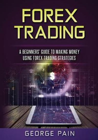 Forex Trading - George Pain