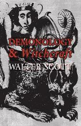 Demonology and Witchcraft - Sir Walter Scott
