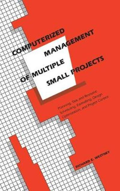 Computerized Management of Multiple Small Projects - Richard E. Westney
