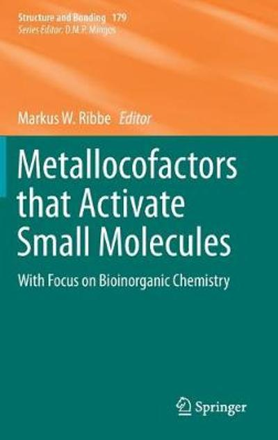 Metallocofactors that Activate Small Molecules - Markus W. Ribbe
