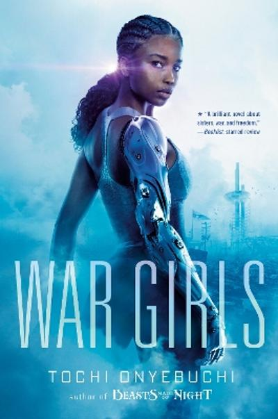War girls - Tochi Onyebuchi