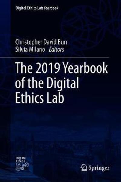 The 2019 Yearbook of the Digital Ethics Lab - Christopher Burr