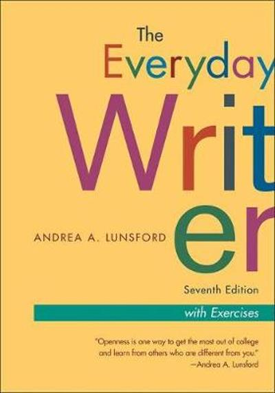 The Everyday Writer, Exercise Version - Andrea A. Lunsford