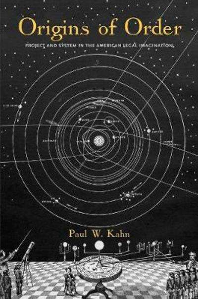 Origins of Order - Paul W. Kahn