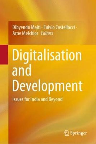 Digitalisation and Development - Dibyendu Maiti