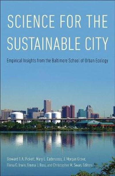 Science for the Sustainable City - Steward T. A. Pickett