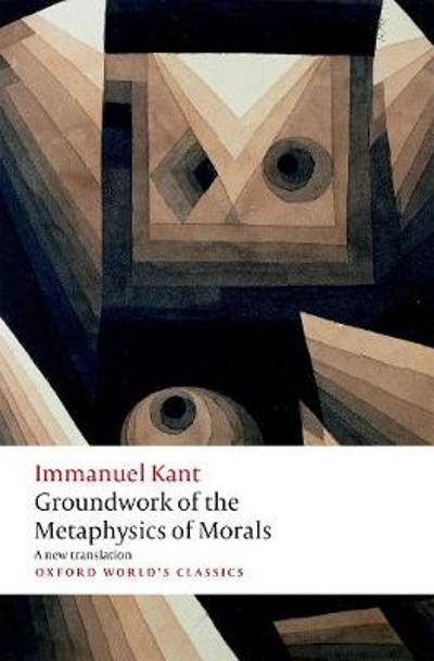Groundwork for the Metaphysics of Morals - Immanuel Kant