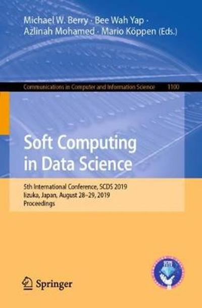 Soft Computing in Data Science - Michael W. Berry