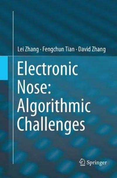 Electronic Nose: Algorithmic Challenges - Lei Zhang
