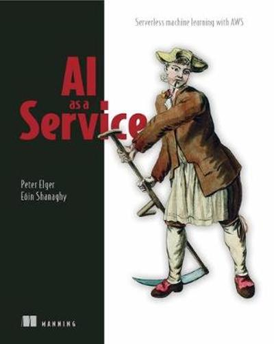AI as a Service - Peter Elger