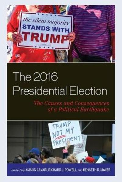 The 2016 Presidential Election - Amnon Cavari
