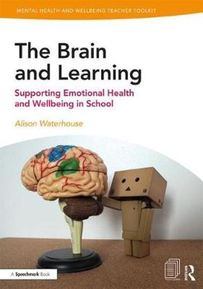 The Brain and Learning - Alison Waterhouse