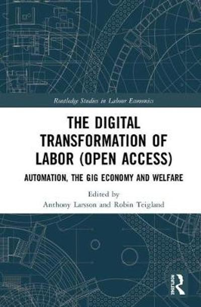 The Digital Transformation of Labor - Anthony Larsson