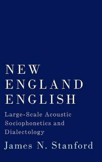 New England English - James N. Stanford
