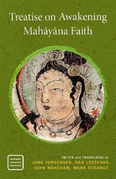 Treatise on Awakening Mahayana Faith - John Jorgensen