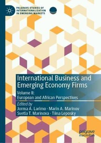 International Business and Emerging Economy Firms - Jorma A. Larimo