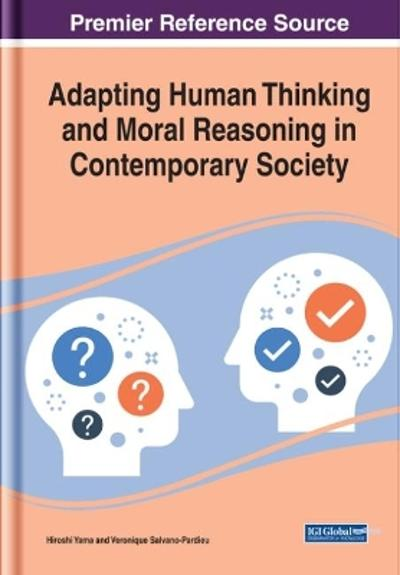 Adapting Human Thinking and Moral Reasoning in Contemporary Society - Hiroshi Yama