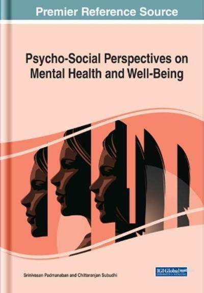 Psycho-Social Perspectives on Mental Health and Well-Being - Srinivasan Padmanaban