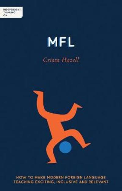 Independent Thinking on MFL - Crista Hazell